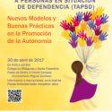 """II Jornada de Técnicos en Atención a Personas en Situación de Dependencia: """"Nuevos modelos y buenas prácticas en la promoción de la autonomía"""""""