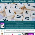 I Jornada de Dislexia: Conceptualización y abordaje terapéutico y educativo