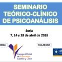 Seminario Teórico-Clínico de Psicoanálisis · Soria – 7, 14 y 28 de Abril de 2018