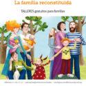 Una nueva forma de ser familia: La familia reconstituida