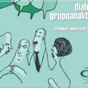 Diálogos Grupoanalíticos